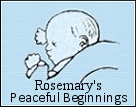 Rosemary's Peaceful Beginnings